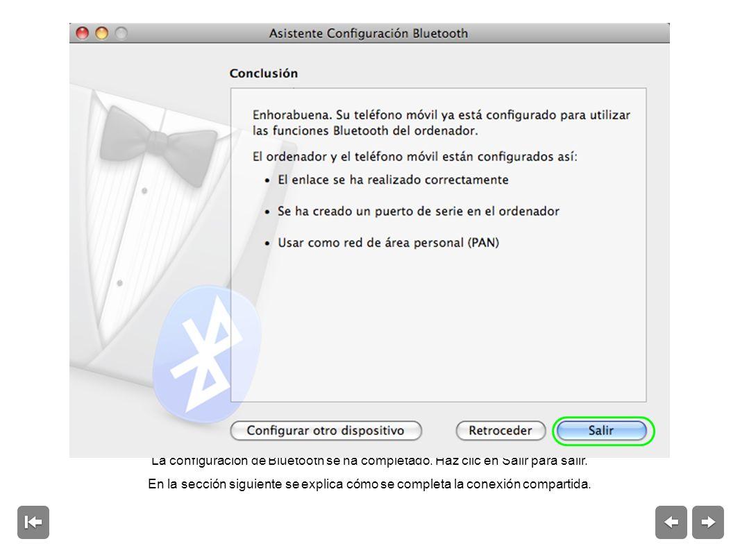 La configuración de Bluetooth se ha completado.Haz clic en Salir para salir.