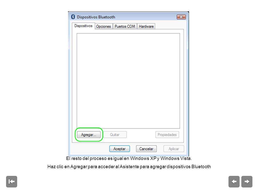 El resto del proceso es igual en Windows XP y Windows Vista.