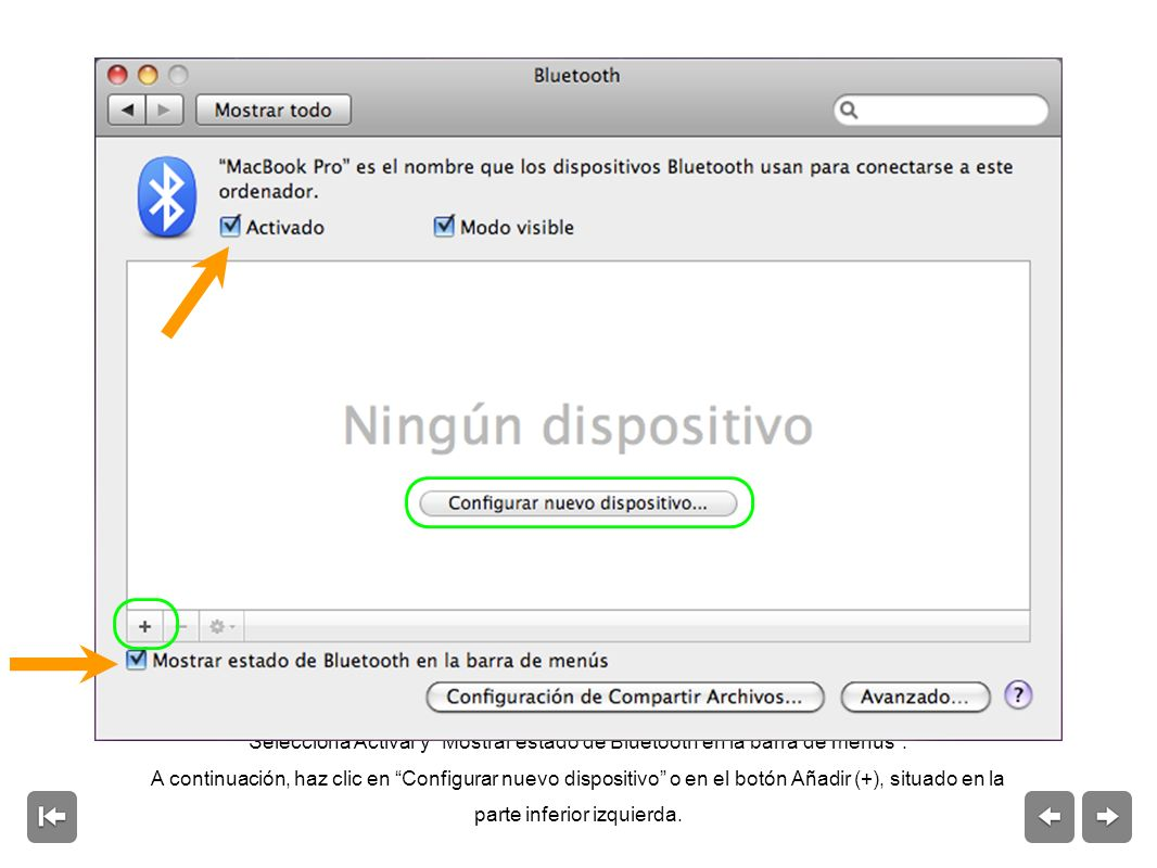 Selecciona Activar y Mostrar estado de Bluetooth en la barra de menús.