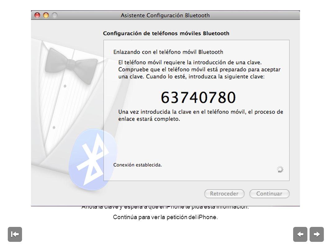 Anota la clave y espera a que el iPhone te pida esta información.