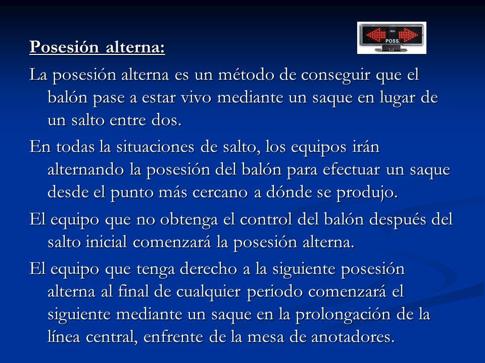 Posesión alterna: La posesión alterna es un método de conseguir que el balón pase a estar vivo mediante un saque en lugar de un salto entre dos. En to