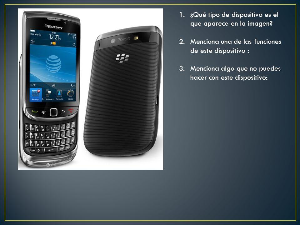 1.¿Qué tipo de dispositivo es el que aparece en la imagen.