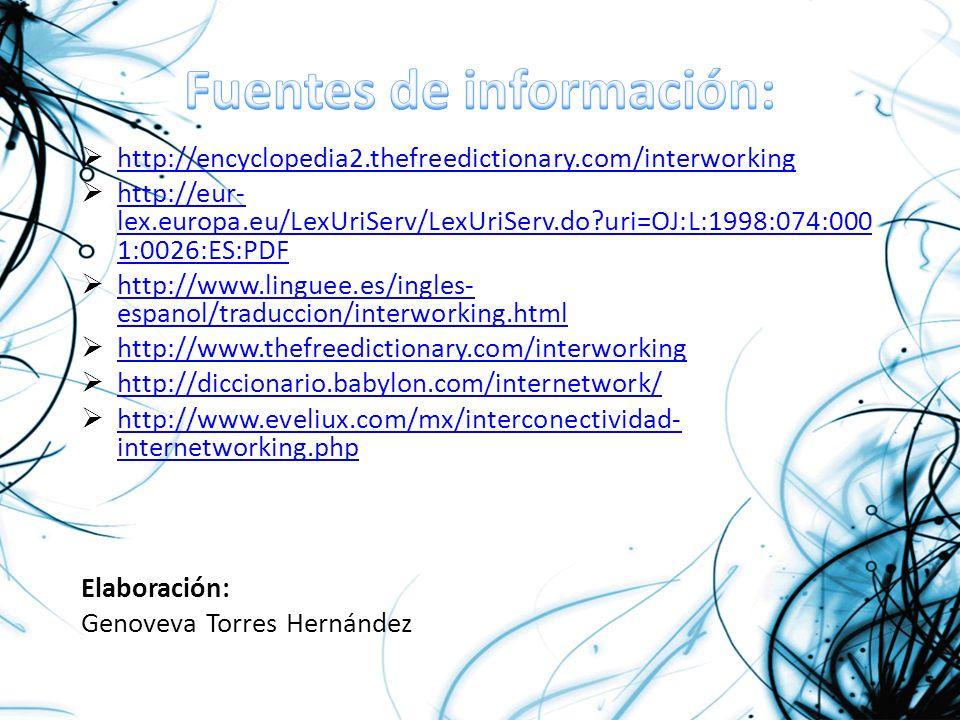 http://encyclopedia2.thefreedictionary.com/interworking http://eur- lex.europa.eu/LexUriServ/LexUriServ.do?uri=OJ:L:1998:074:000 1:0026:ES:PDF http://