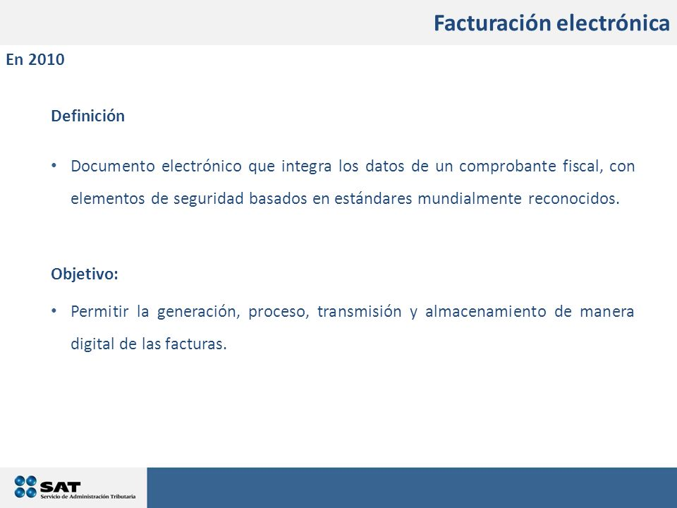 En qué consistirán los cambios Definición Documento electrónico que integra los datos de un comprobante fiscal, con elementos de seguridad basados en