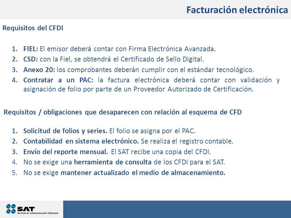 En qué consistirán los cambios 1.FIEL: El emisor deberá contar con Firma Electrónica Avanzada. 2.CSD: con la Fiel, se obtendrá el Certificado de Sello