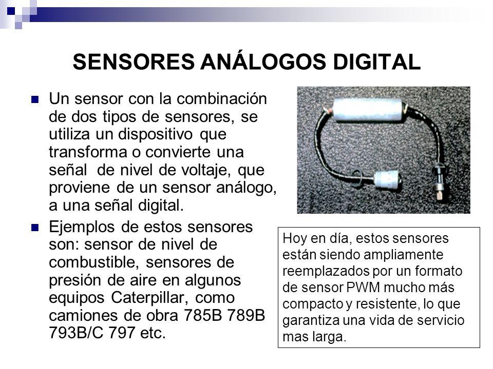 SENSORES ANÁLOGOS DIGITAL Un sensor con la combinación de dos tipos de sensores, se utiliza un dispositivo que transforma o convierte una señal de niv