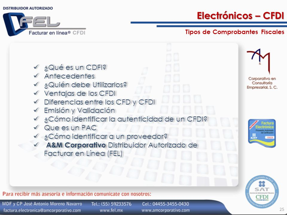 ¿Qué es un CDFI? Antecedentes ¿Quién debe Utilizarlos? Ventajas de los CFDI Diferencias entre los CFD y CFDI Emisión y Validación ¿Cómo identificar la