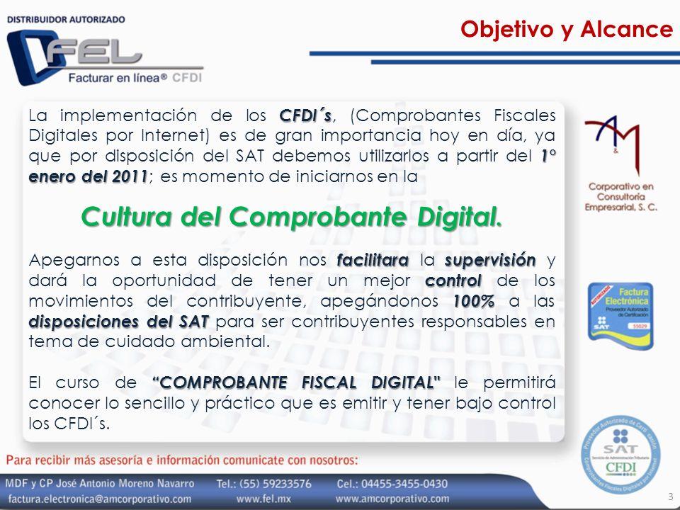 Objetivo y Alcance CFDI´s 1° enero del 2011 La implementación de los CFDI´s, (Comprobantes Fiscales Digitales por Internet) es de gran importancia hoy