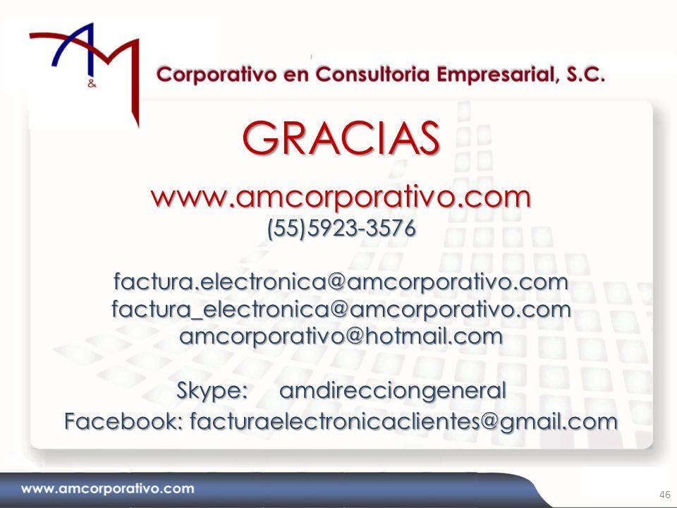 GRACIASwww.amcorporativo.com(55)5923-3576factura.electronica@amcorporativo.comfactura_electronica@amcorporativo.comamcorporativo@hotmail.com Skype: am