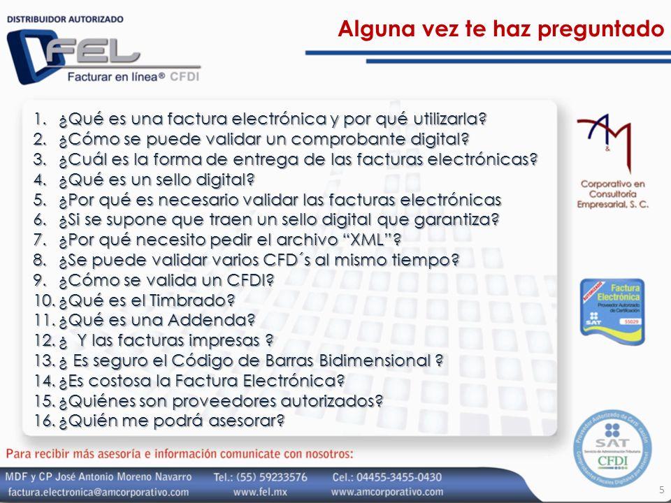 Alguna vez te haz preguntado 1.¿Qué es una factura electrónica y por qué utilizarla? 2.¿Cómo se puede validar un comprobante digital? 3.¿Cuál es la fo