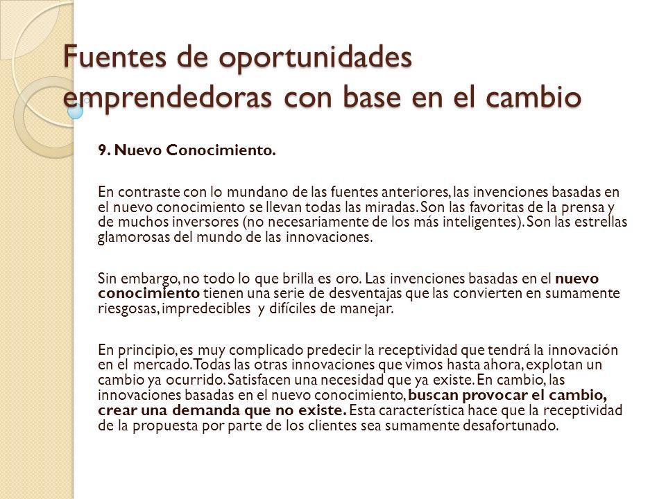 Fuentes de oportunidades emprendedoras con base en el cambio 9.