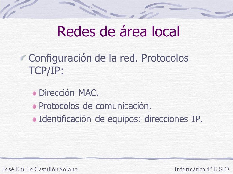 Redes de área local Configuración de la red.Protocolos TCP/IP: Dirección MAC.