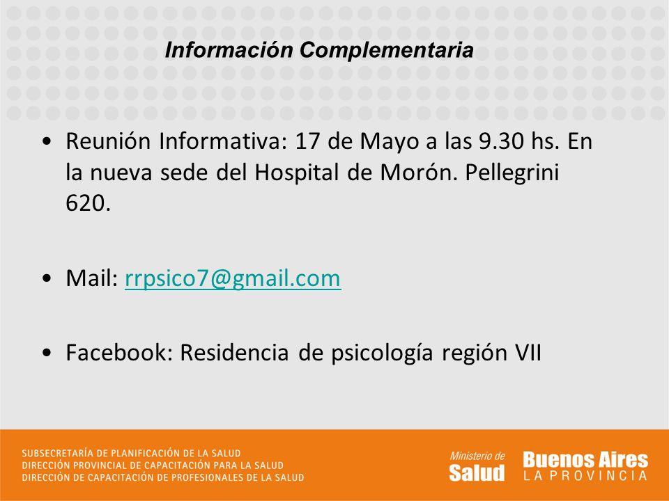 Reunión Informativa: 17 de Mayo a las 9.30 hs. En la nueva sede del Hospital de Morón. Pellegrini 620. Mail: rrpsico7@gmail.comrrpsico7@gmail.com Face