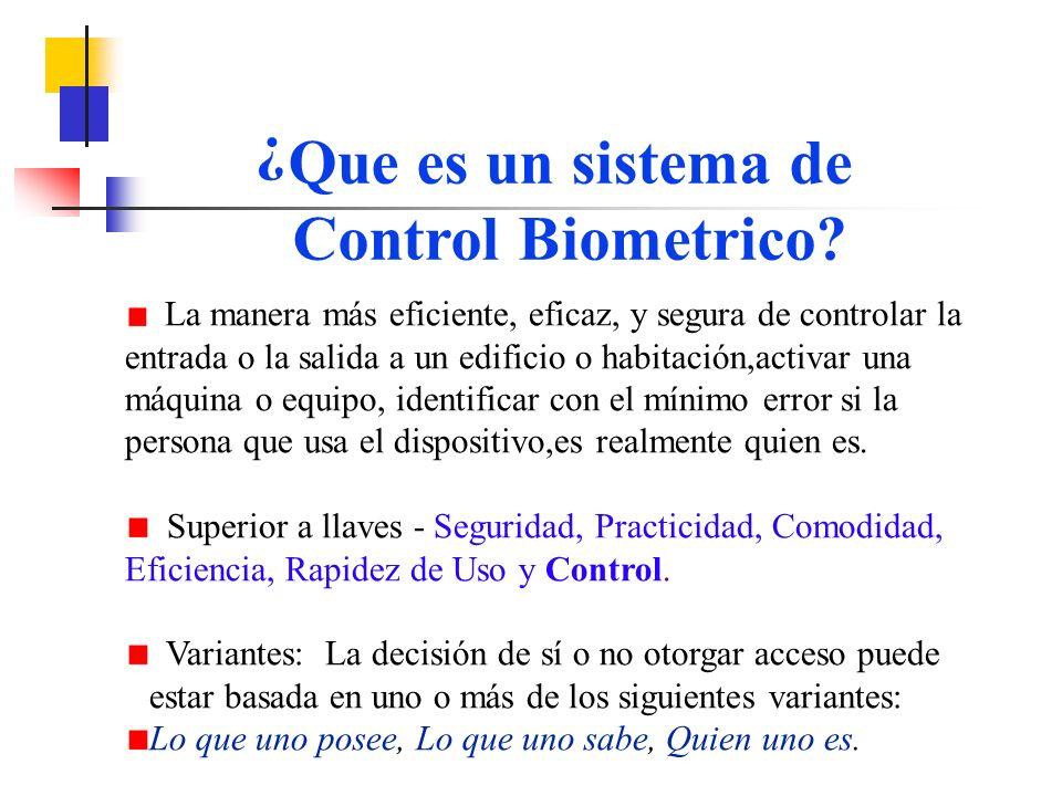 Que es un sistema de Control Biometrico.