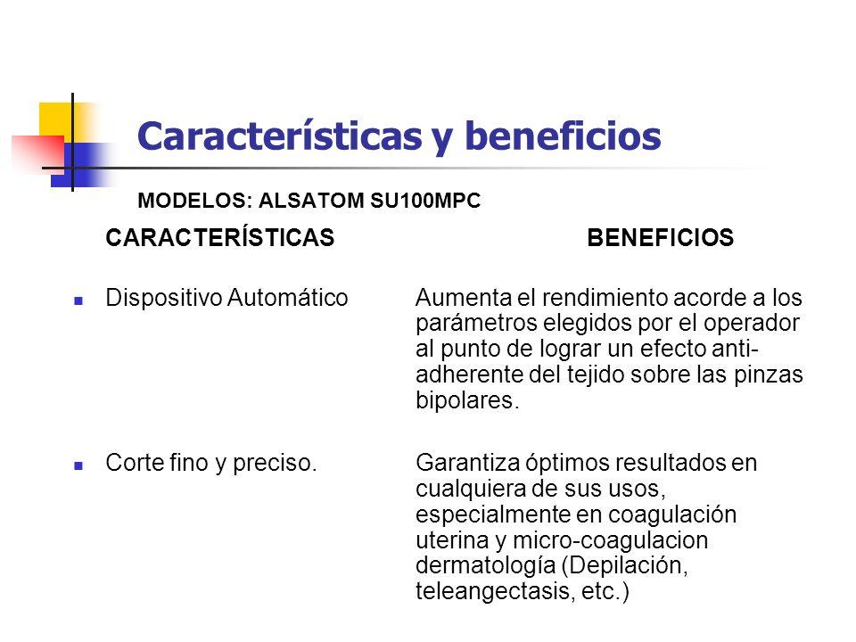 Características y beneficios MODELOS: ALSATOM SU100MPC CARACTERÍSTICASBENEFICIOS Dispositivo Automático Aumenta el rendimiento acorde a los parámetros