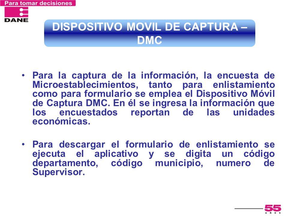Para la captura de la información, la encuesta de Microestablecimientos, tanto para enlistamiento como para formulario se emplea el Dispositivo Móvil