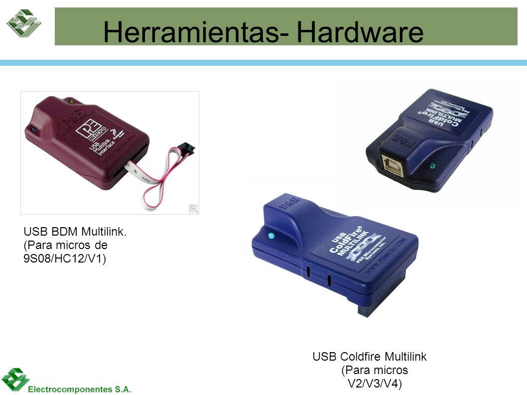 Herramientas- Hardware USB BDM Multilink. (Para micros de 9S08/HC12/V1) USB Coldfire Multilink (Para micros V2/V3/V4)