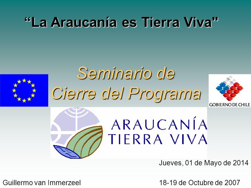 Seminario de Cierre del Programa La Araucanía es Tierra Viva