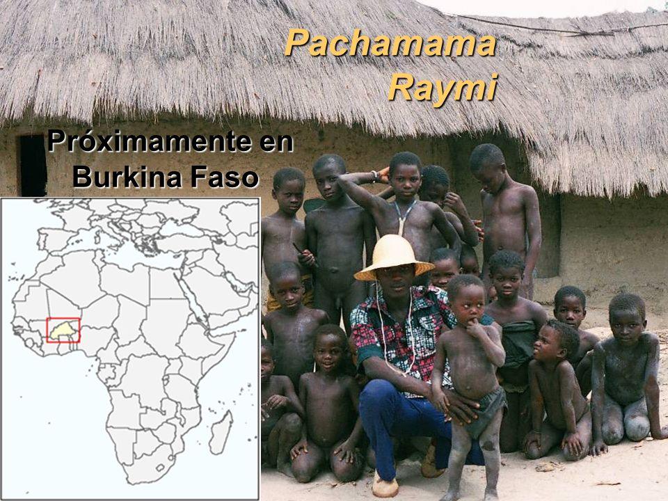 Pachamama Raymi Próximamente en Burkina Faso