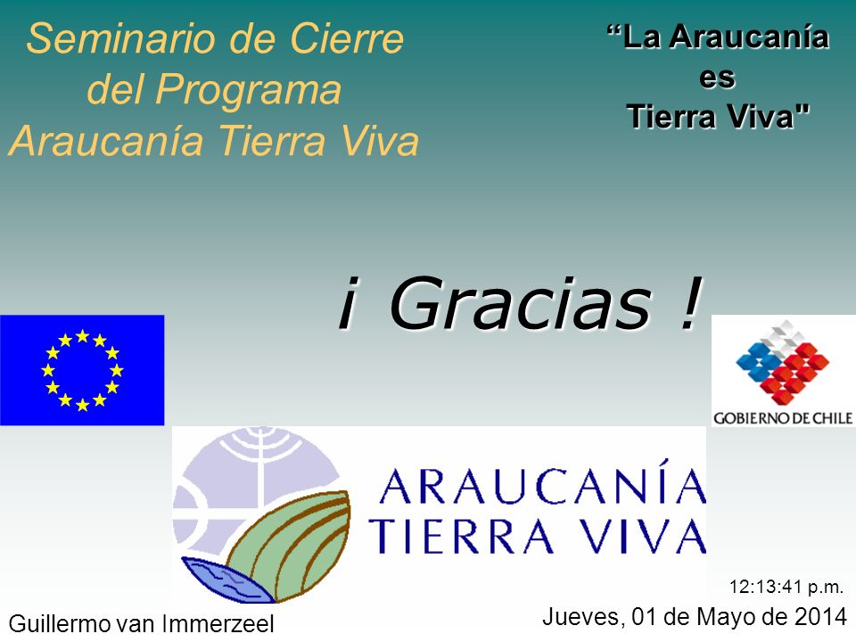 Seminario de Cierre del Programa Araucanía Tierra Viva La Araucanía es Tierra Viva