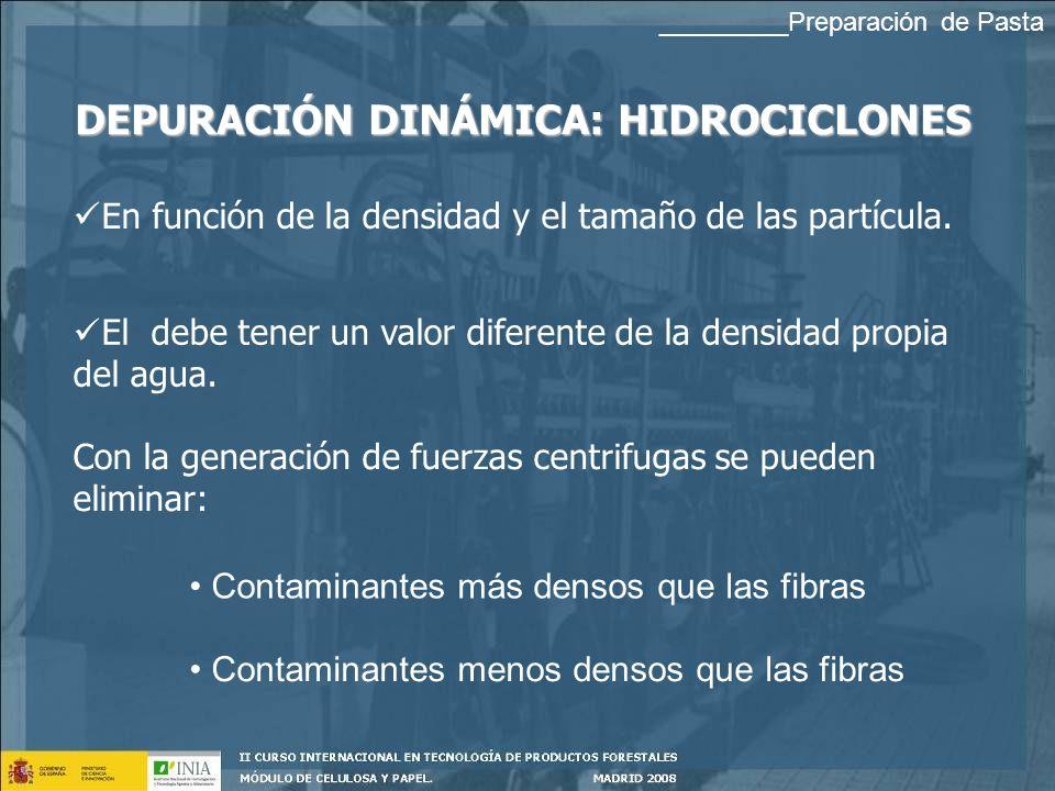 DEPURACIÓN DINÁMICA: HIDROCICLONES En función de la densidad y el tamaño de las partícula.