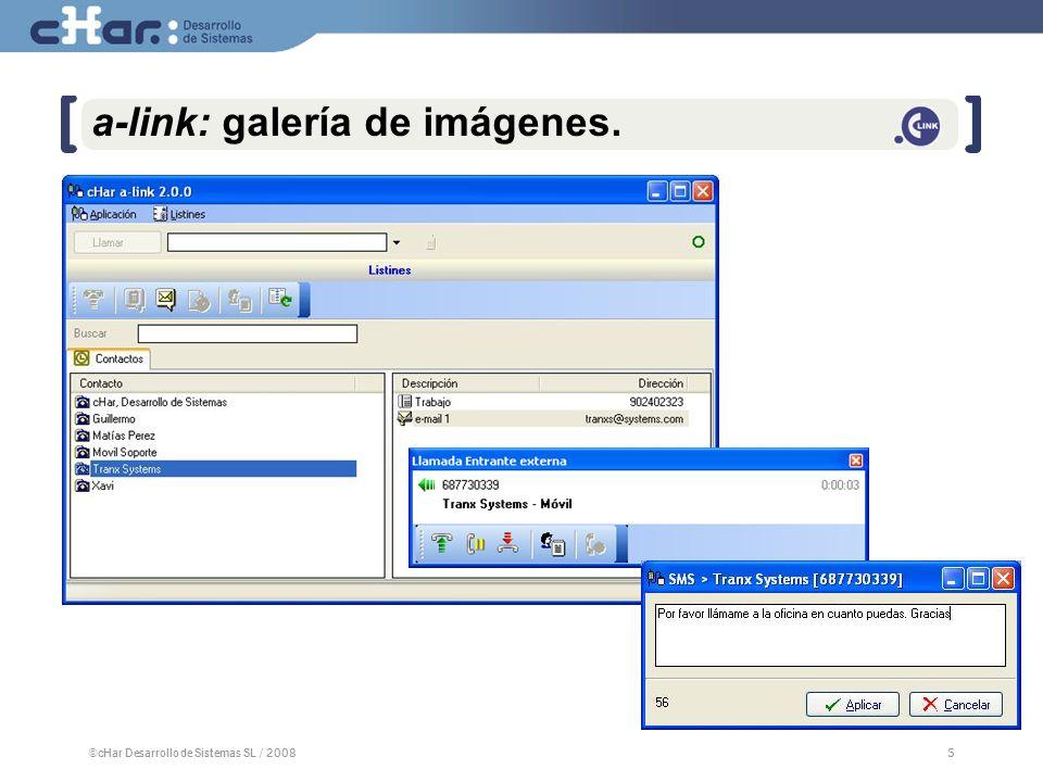 ©cHar Desarrollo de Sistemas SL / 20085 5 a-link: galería de imágenes.