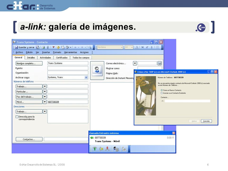 ©cHar Desarrollo de Sistemas SL / 20086 6 a-link: galería de imágenes.