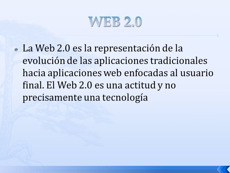 La Web 2.0 es la representación de la evolución de las aplicaciones tradicionales hacia aplicaciones web enfocadas al usuario final. El Web 2.0 es una