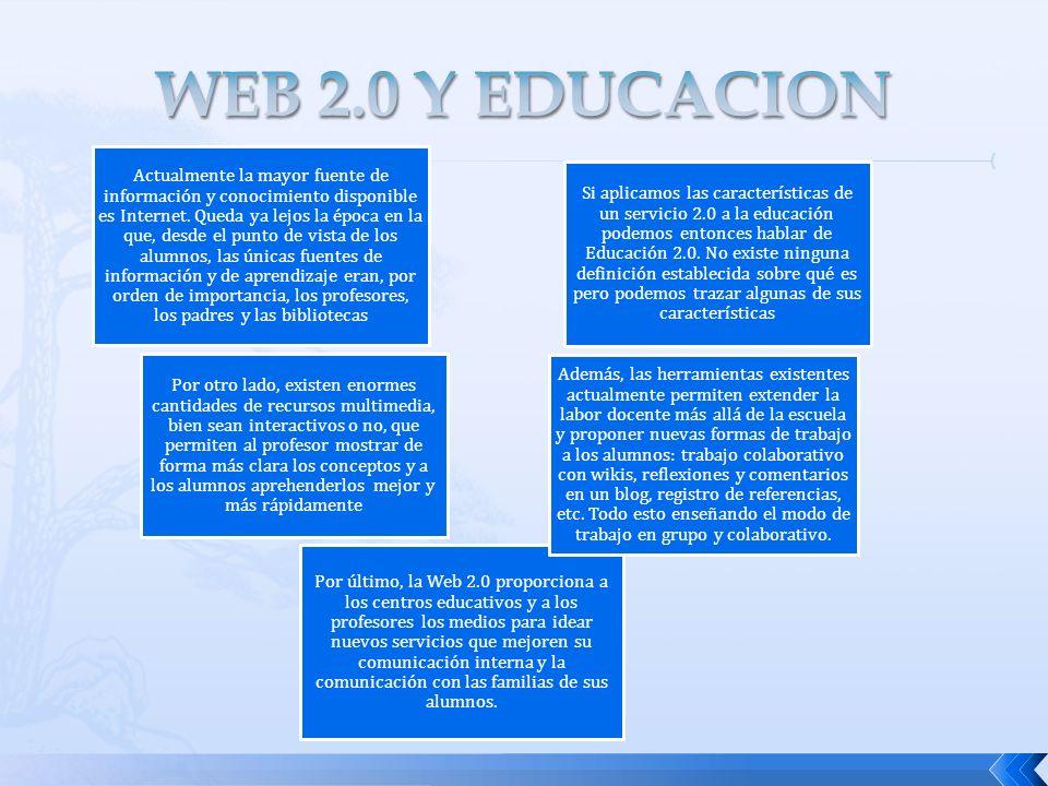 Por último, la Web 2.0 proporciona a los centros educativos y a los profesores los medios para idear nuevos servicios que mejoren su comunicación inte
