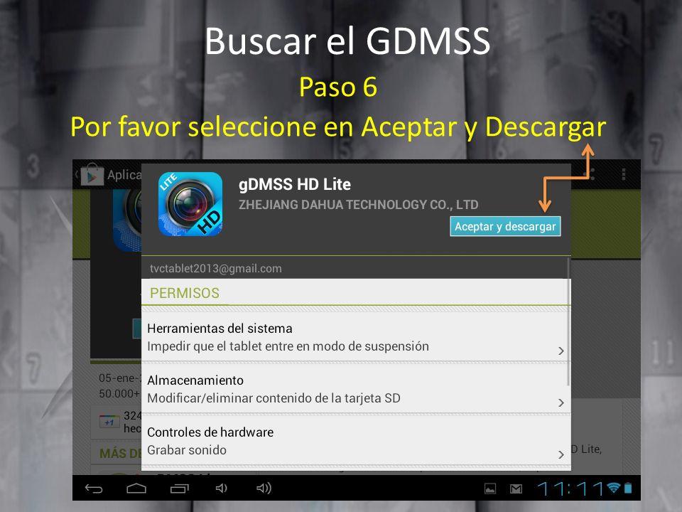 Buscar el GDMSS Paso 6 Por favor seleccione en Aceptar y Descargar