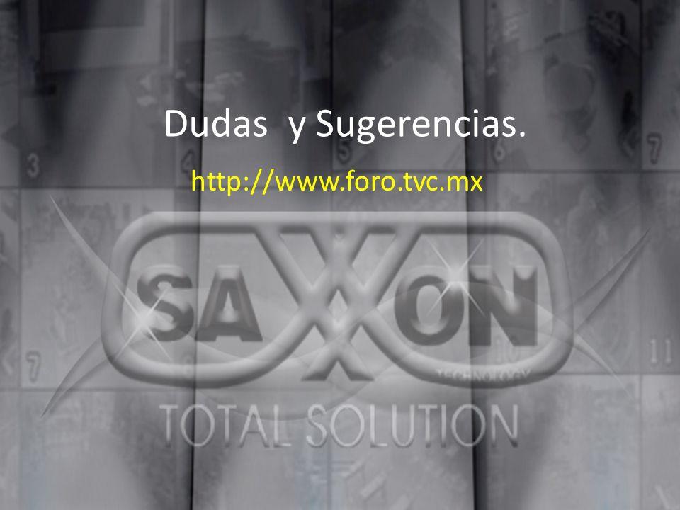 Dudas y Sugerencias. http://www.foro.tvc.mx