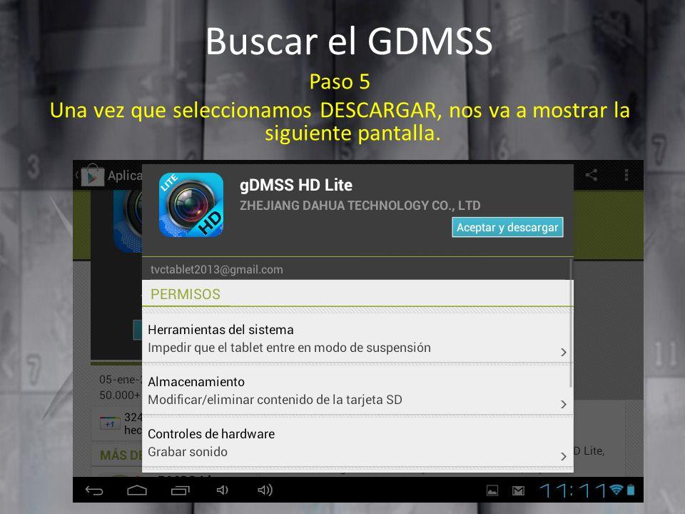 Agregar un dispositivo en la aplicación GDMSS Paso 8 Nos mostrara la siguiente pantalla.