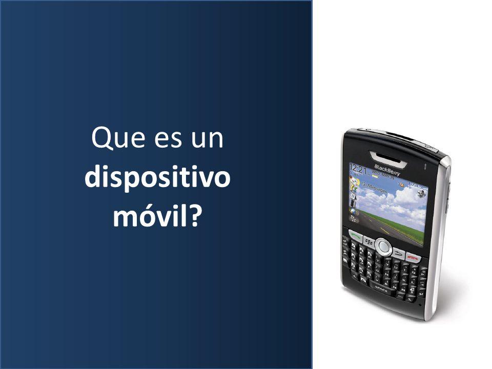 Que es un dispositivo móvil?