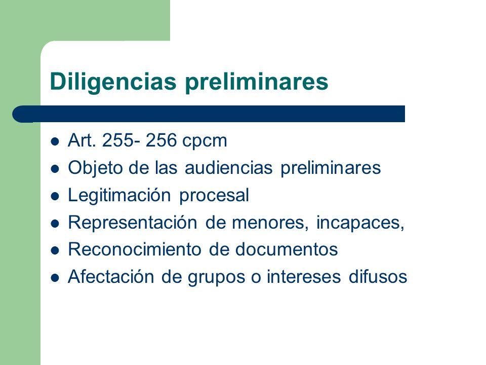 Diligencias preliminares Art. 255- 256 cpcm Objeto de las audiencias preliminares Legitimación procesal Representación de menores, incapaces, Reconoci