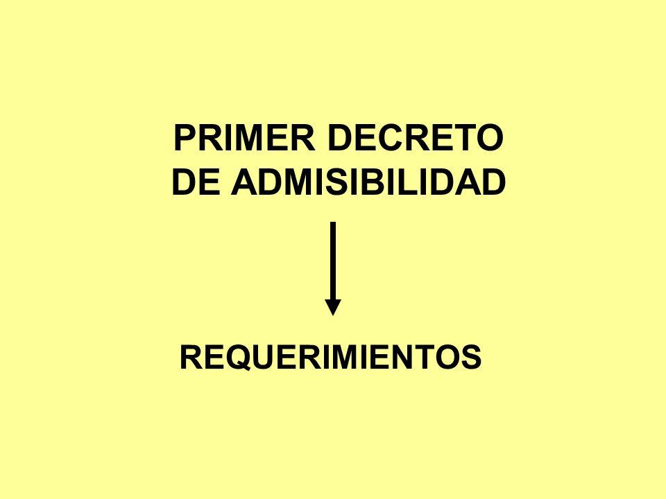 PRIMER DECRETO DE ADMISIBILIDAD REQUERIMIENTOS