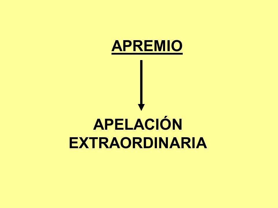 APREMIO APELACIÓN EXTRAORDINARIA