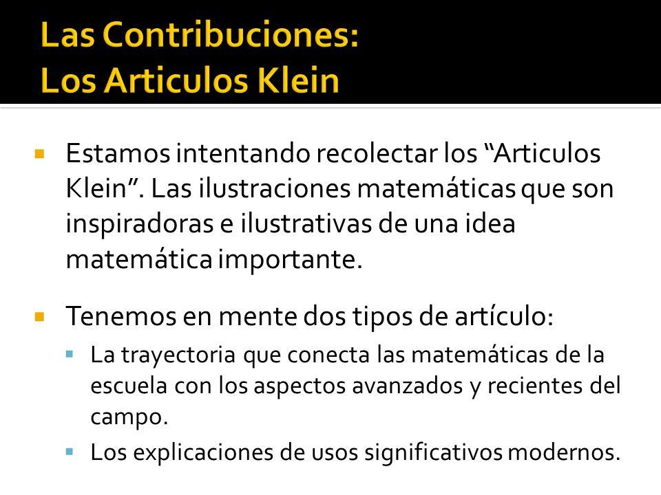 Estamos intentando recolectar los Articulos Klein. Las ilustraciones matemáticas que son inspiradoras e ilustrativas de una idea matemática importante