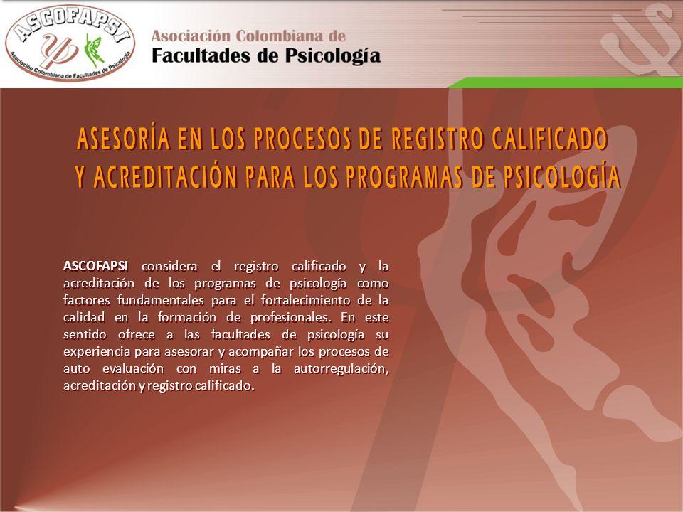 ASCOFAPSI considera el registro calificado y la acreditación de los programas de psicología como factores fundamentales para el fortalecimiento de la