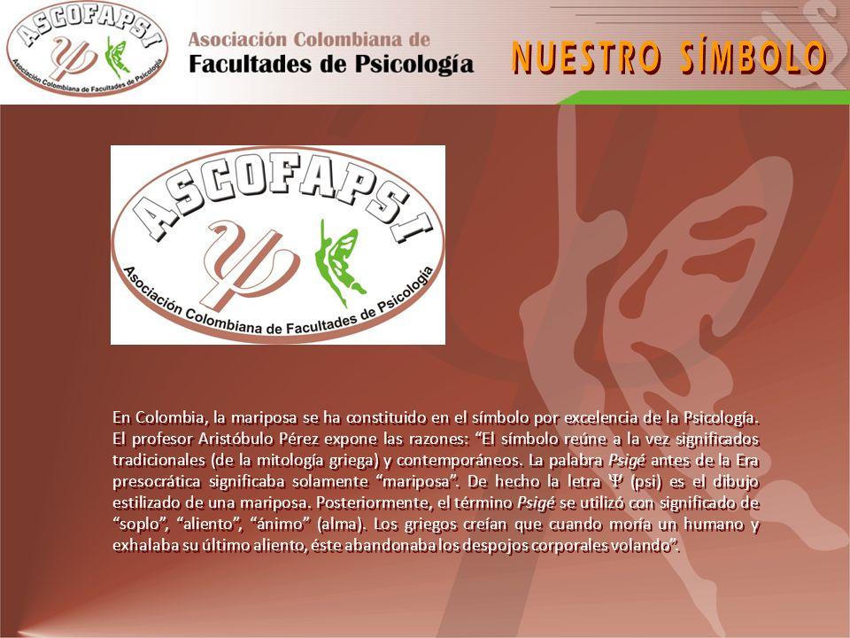 http://www.ascofapsi.org.co/observatorio/index.htm Unidad adscrita a ASCOFAPSI, con independencia y autonomía frente a los programas de formación en psicología en Colombia, cuyo fin último es la recopilación, organización y divulgación de información confiable relativa a los procesos de formación y producción en psicología en el país.