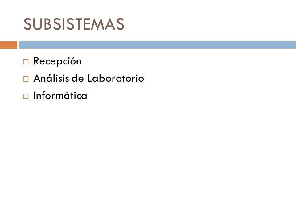 SUBSISTEMAS Recepción Análisis de Laboratorio Informática