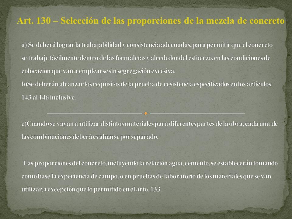Art. 130 – Selección de las proporciones de la mezcla de concreto