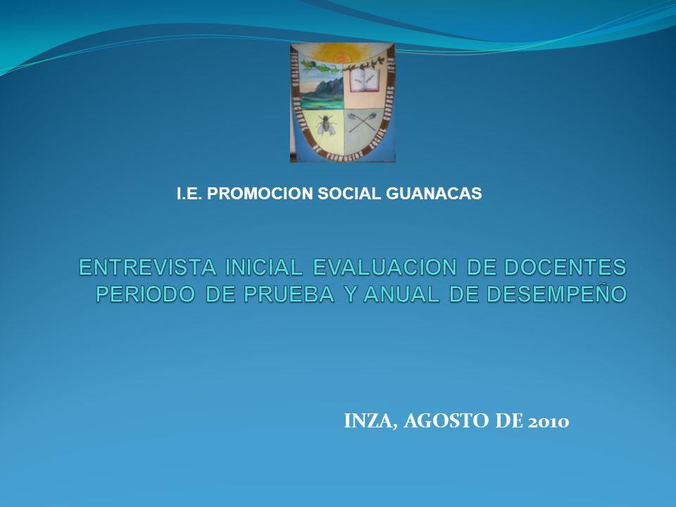 INZA, AGOSTO DE 2010 I.E. PROMOCION SOCIAL GUANACAS