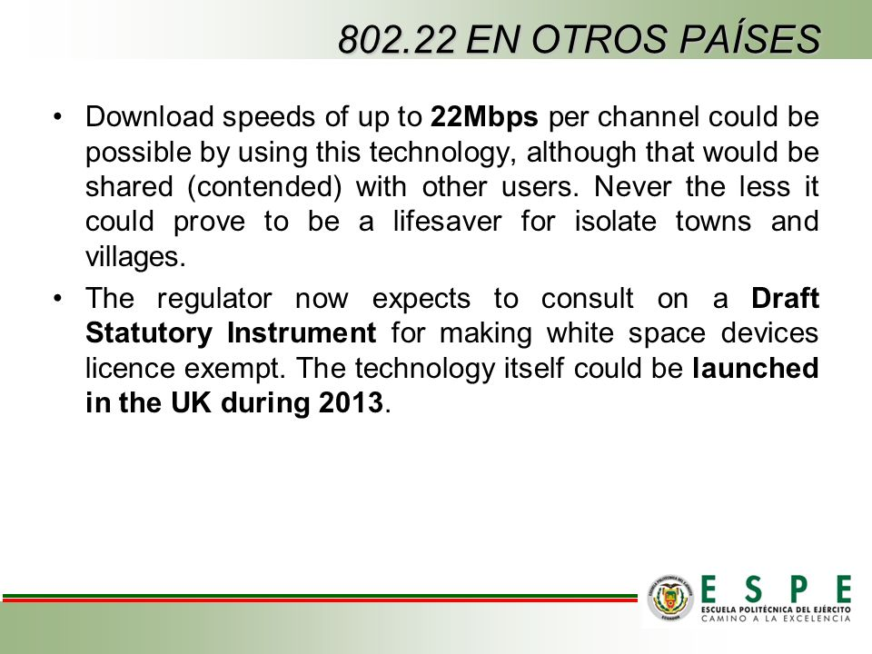 Download speeds of up to 22Mbps per channel could be possible by using this technology, although that would be shared (contended) with other users. Ne