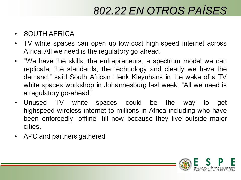 SOUTH AFRICA TV white spaces can open up low-cost high-speed internet across Africa: All we need is the regulatory go-ahead. We have the skills, the e
