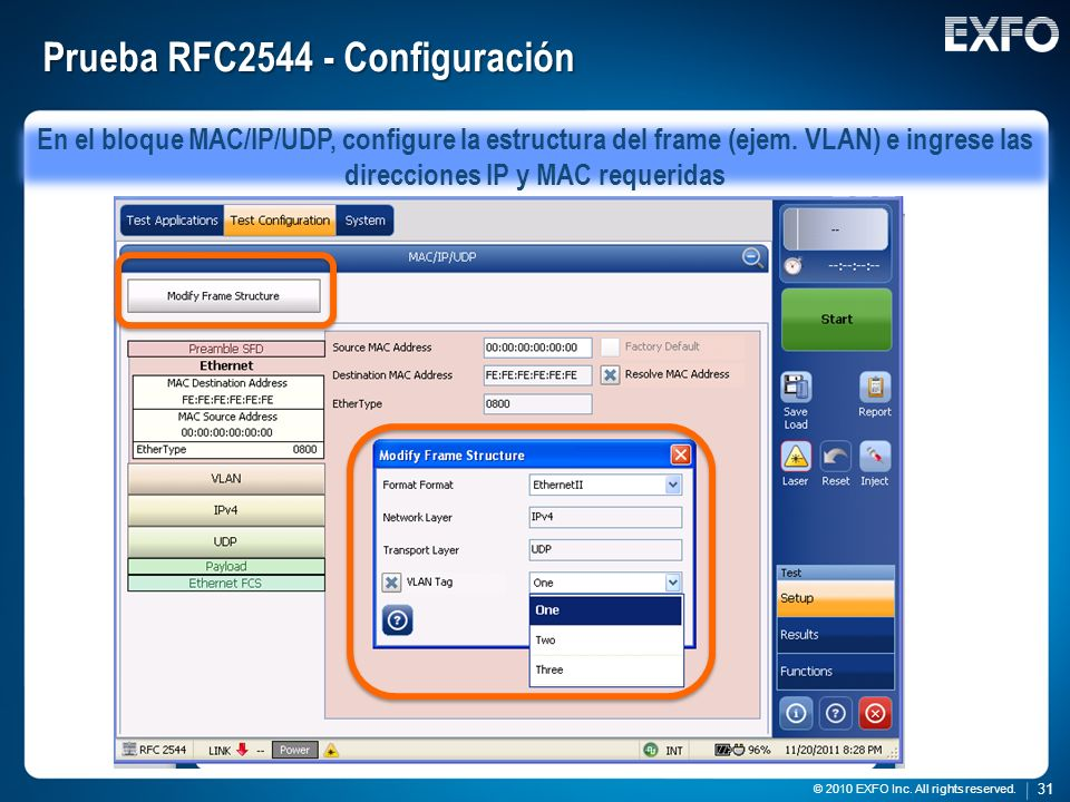 31 © 2010 EXFO Inc. All rights reserved. 31 © 2010 EXFO Inc. All rights reserved. Prueba RFC2544 - Configuración En el bloque MAC/IP/UDP, configure la