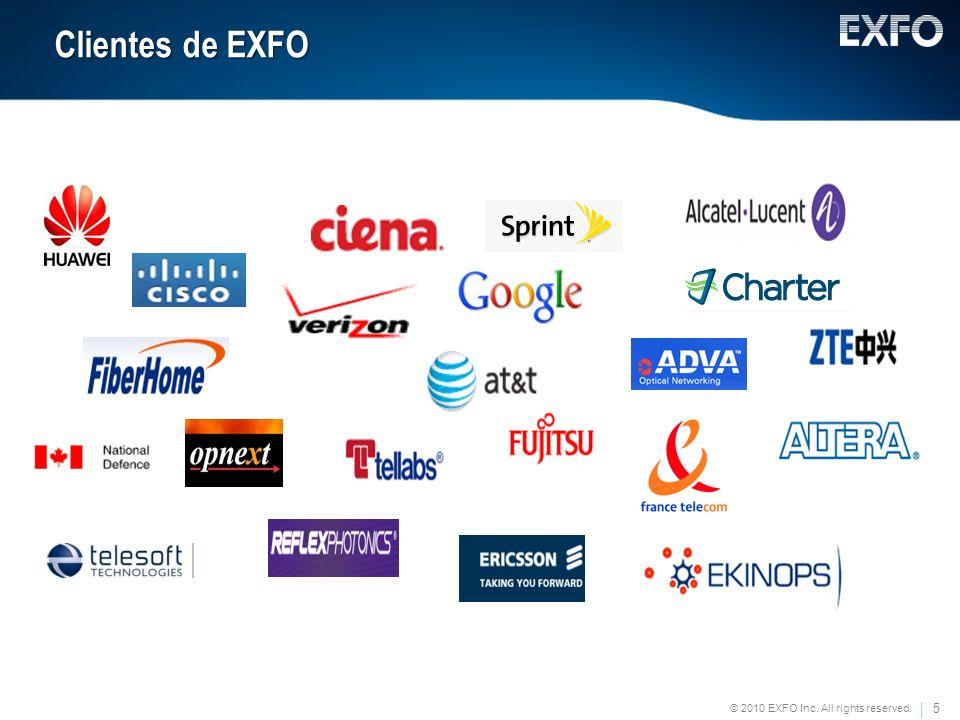 5 © 2010 EXFO Inc. All rights reserved. Clientes de EXFO Clientes de EXFO