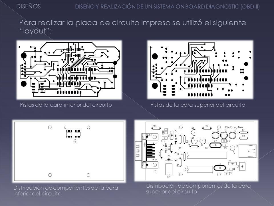 Para realizar la placa de circuito impreso se utilizó el siguiente layout: Pistas de la cara inferior del circuitoPistas de la cara superior del circu