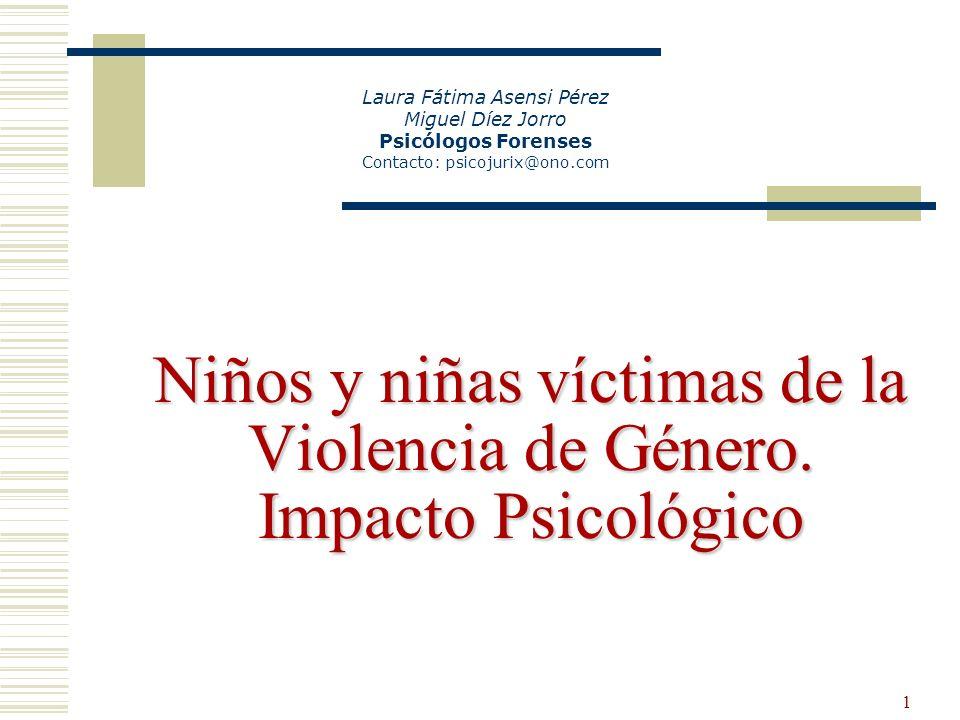 32 Es un mito que, dentro de la violencia contra la mujer, la conducta violenta del agresor no es un riesgo para los hijos.