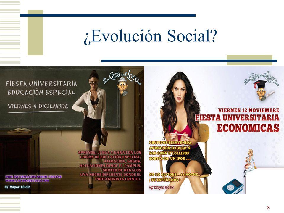 8 ¿Evolución Social?
