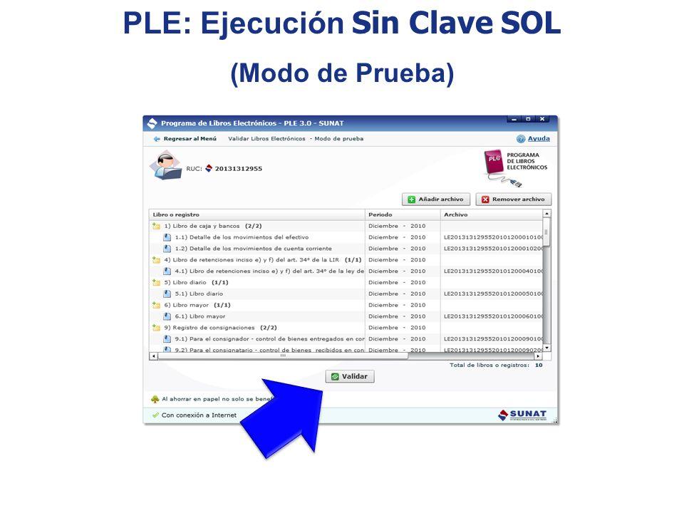 PLE: Ejecución Sin Clave SOL (Modo de Prueba)